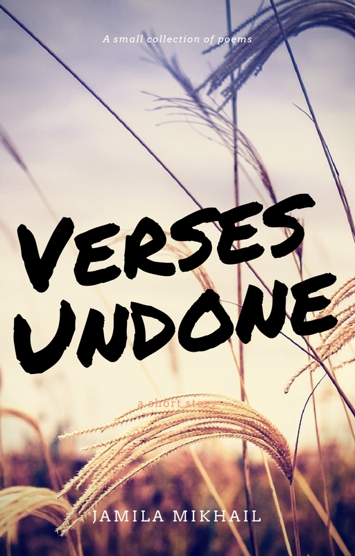 Verses Undone (Book Cover) by KeepYourGoodHeart