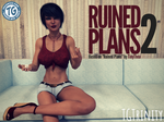 PREVIEW: Ruined Plans 2