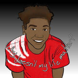 Why Doesn't My Life Matter? Antwon Rose