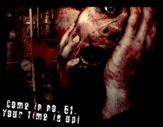 Come in no 51 Your Time is up by two7heads
