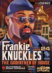 Legends: Frankie Knuckles