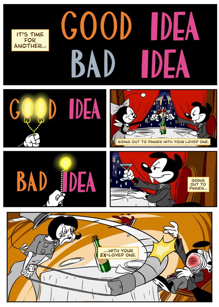 Good idea bad idea by jackster3000 on deviantart for Bad idee