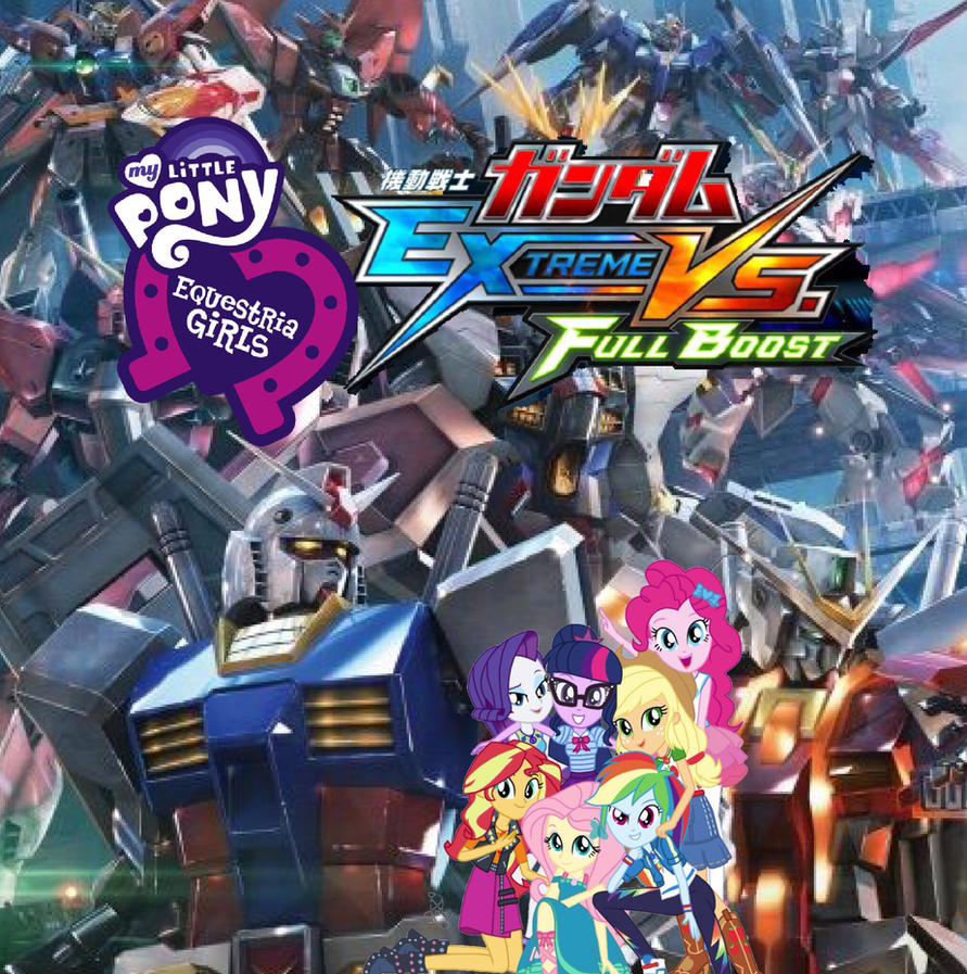 Equestria Girls- Gundam Extreme Vs Magic FB  by XrosBrony