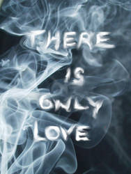 There is only Love