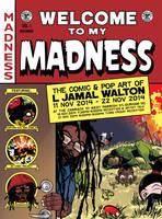 Retro EC Comics Homage: Welcome to my Madness by ljamalwalton