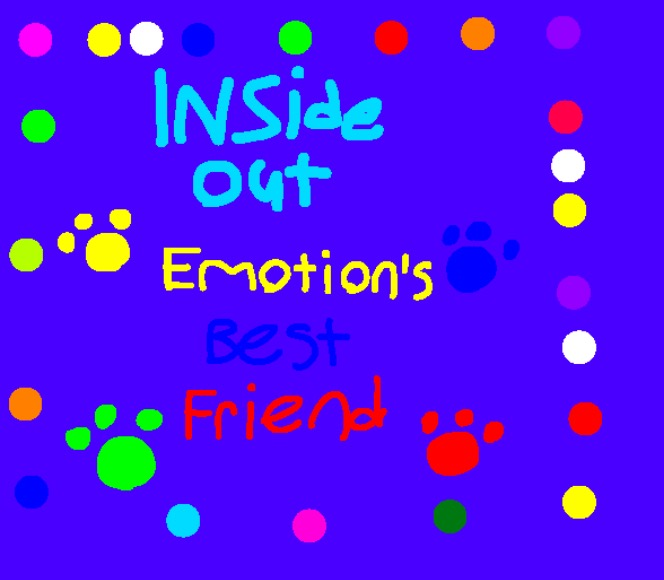 Inside out Emotion's best friend story title by Beanie122001