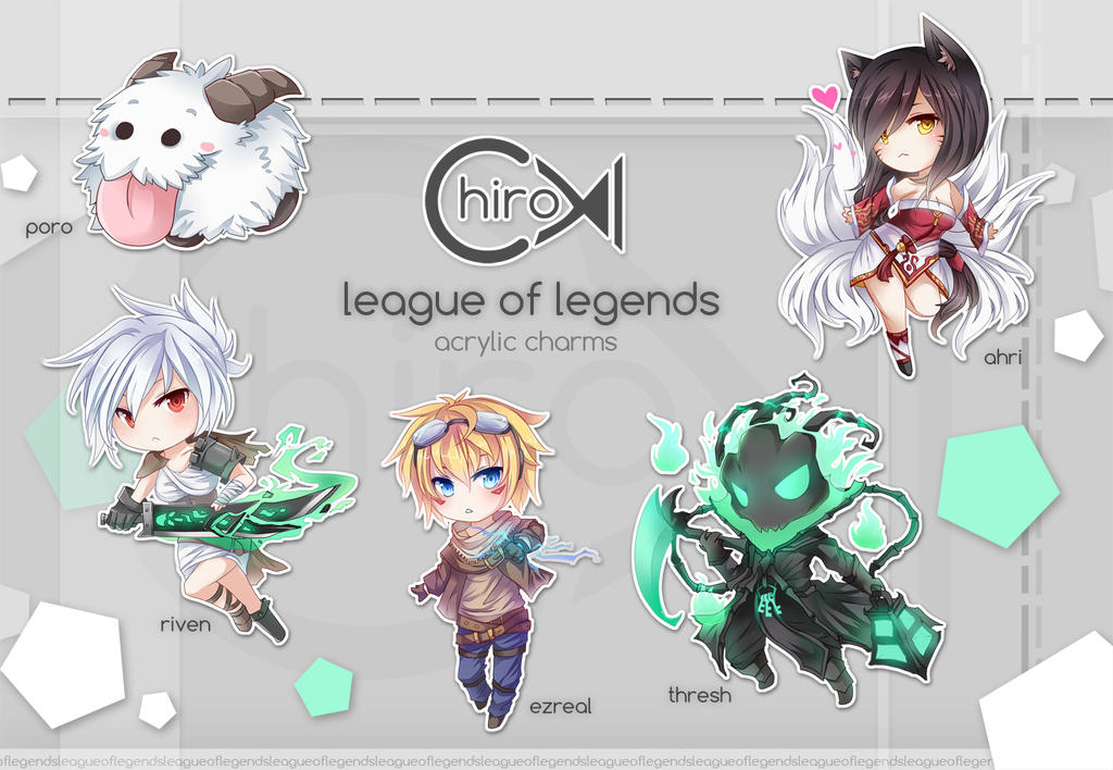 LoL Acrylic Charm preorders! by Chiroyo