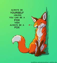 Always be a fox by EosFoxx