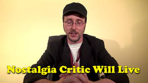 What about the Nostalgia Critic?