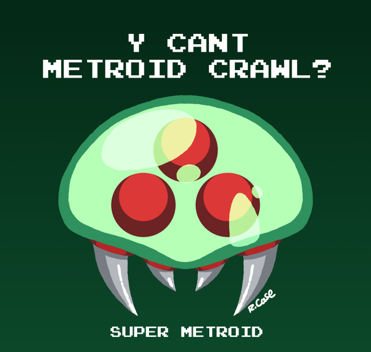 Y cant Metroid crawl by rongs1234