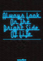 Always Look On The.. by Kevin-Graphix