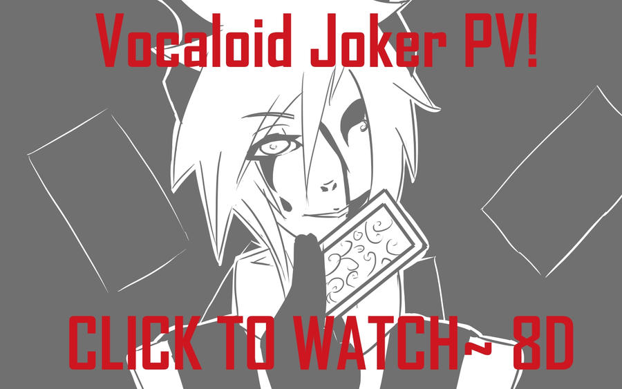 Joker Vocaloid Fanmade PV by Mishii-C