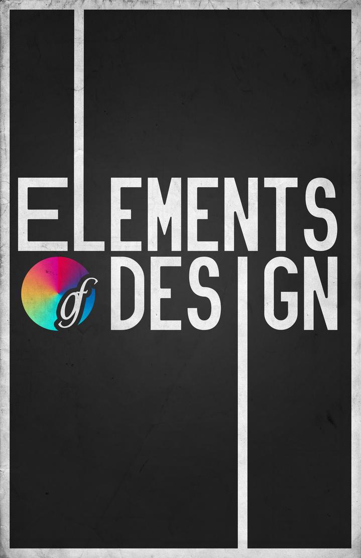 Poster design deviantart - Elements Of Design Poster By Shesta713