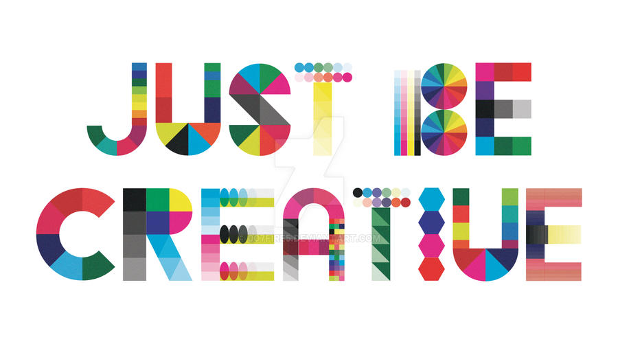 Just how to Be Creative