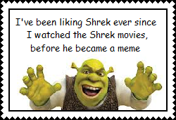 Been Liking Shrek Since the Movies stamp by Karasu-96