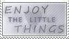 Enjoy The Little Things Stamp by TalonEX