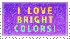 I Love Bright Colors Stamp by TalonEX