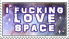 I Fucking Love Space Stamp by TalonEX