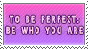 Be You, Your Perfect Stamp by TalonEX