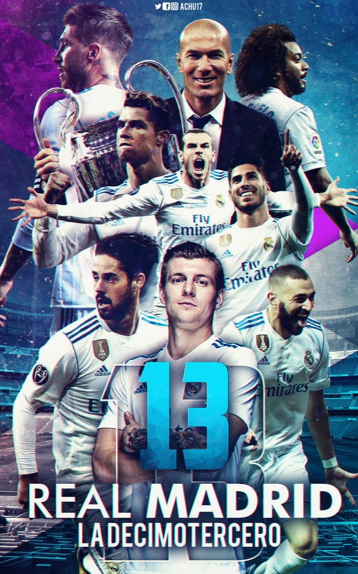 91f6f884ce Real Madrid - La decimotercera (Poster) by Achu17 on DeviantArt