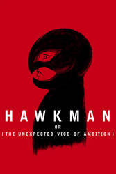 Hawkman or The Unexpected Vice of Ambition