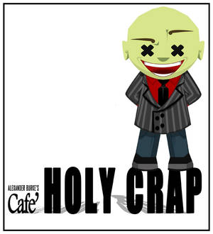 Cafe' HOLY CRAP