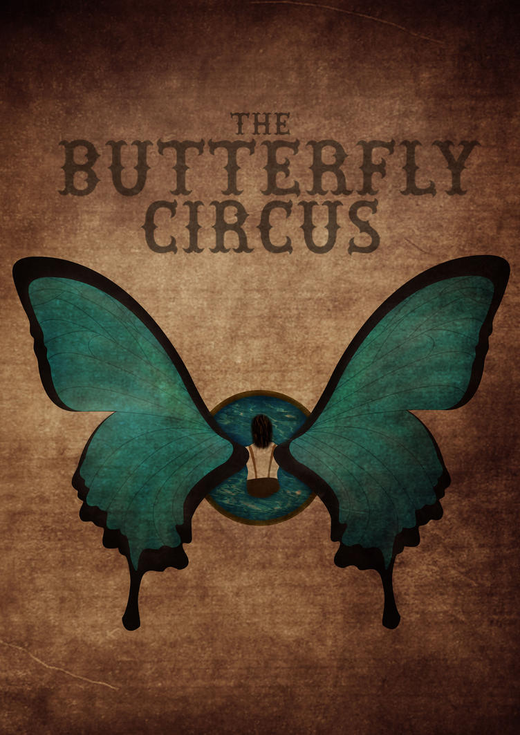 butterfly circus The butterfly circus is the story of a renowned circus troupe traveling through the devastated american landscape at the height of the great depression, lifting the spirits of audiences.