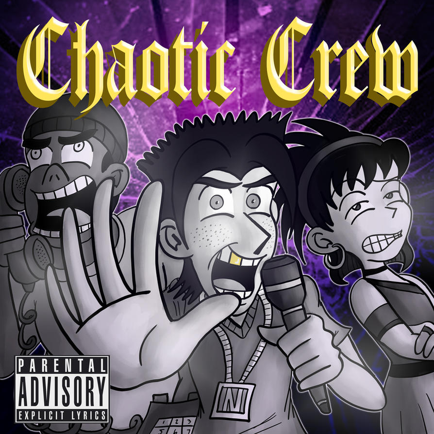 Chaotic Crew Album Cover by JFMstudios