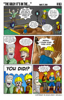 163: The Gold! It's In The... by JFMstudios