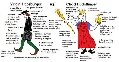 Virgin Habsburger vs Chad Liudolfinger by Anavultus