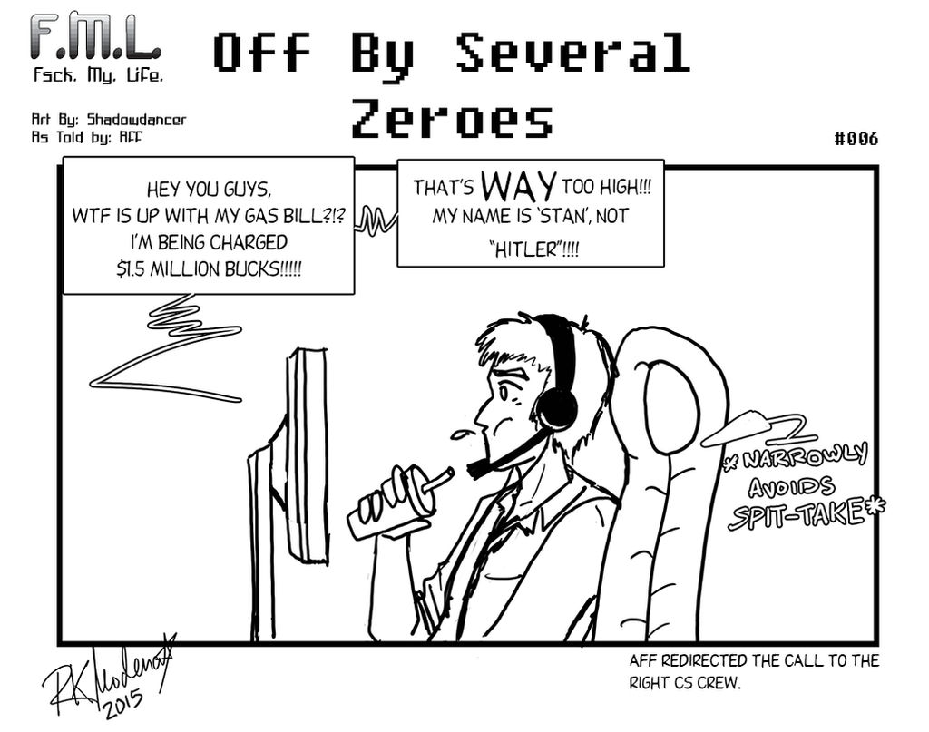FML 6 - Off By Several Zeroes by cutelildrow