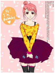 My OC: Bubbles by bubblingbubbles