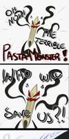 PASTA MONSTER!