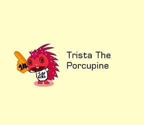 Trista The Porcupine