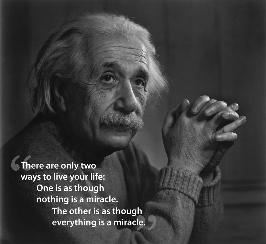 albert_einstein__there_are_only_two_ways_to_live_by_macleodmac-d4mp6zb.jpg