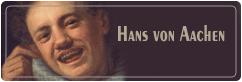 هانس فون آاچن | Hans von Aachen