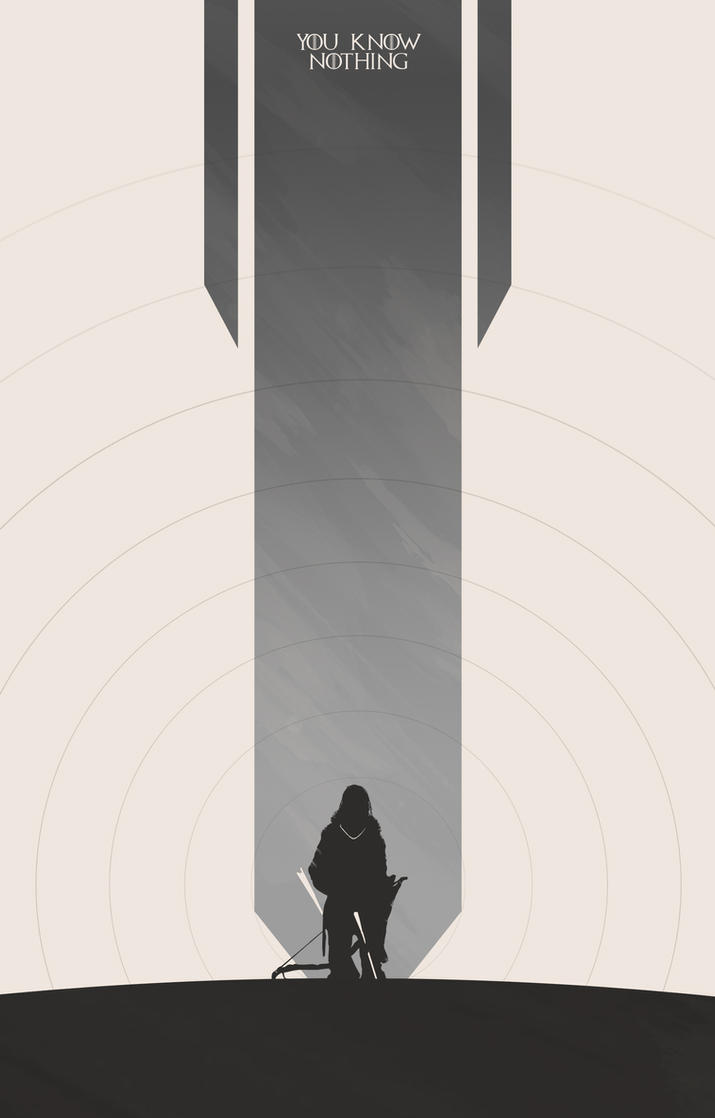 You Know Nothing... by Noble--6