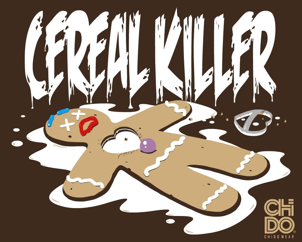 CEREAL KILLER by ChidoWear