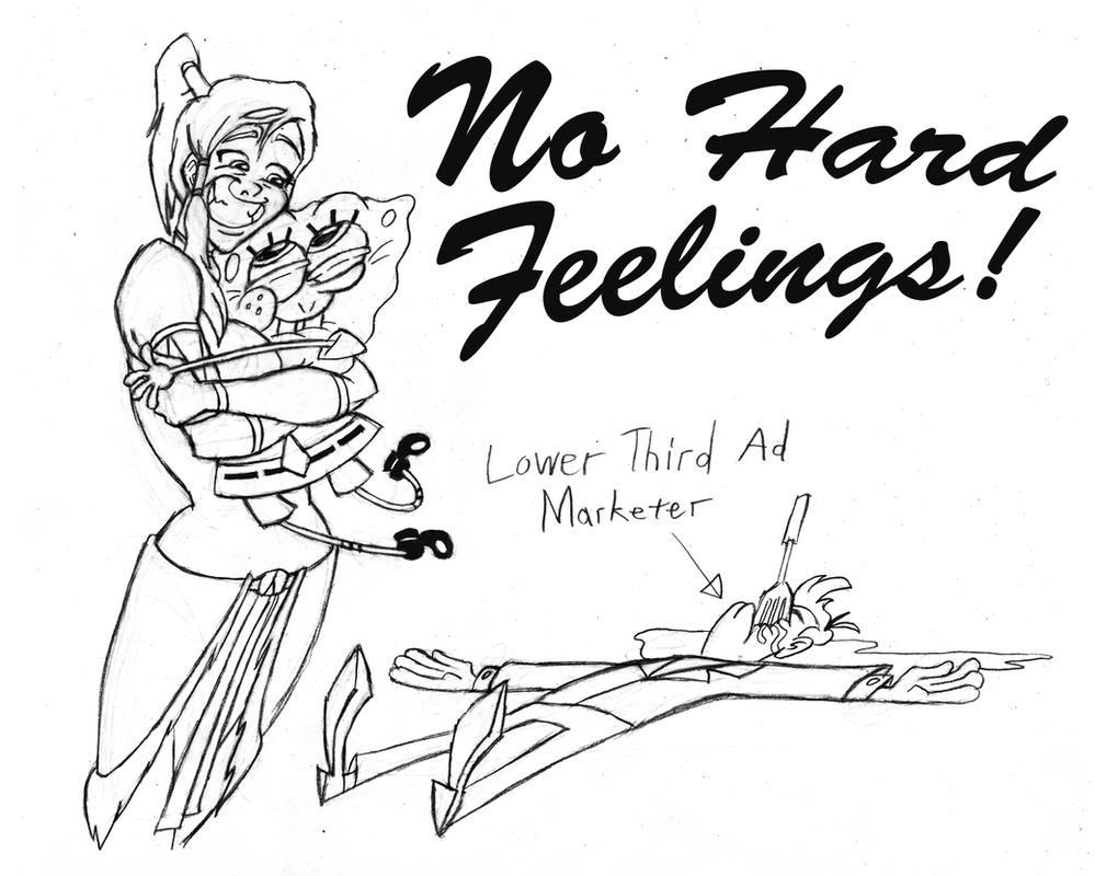No Hard Feelings! by Coonfoot