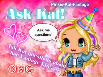 Ask Kat! by pinkie-kat-fantage