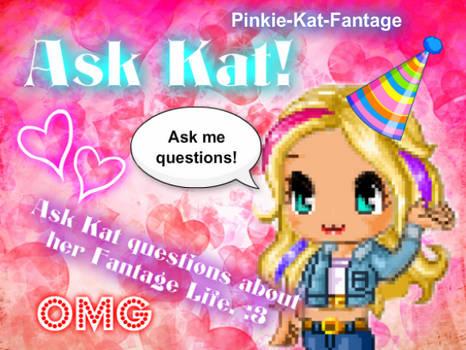 Ask Kat!
