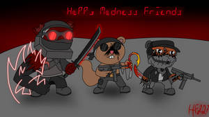 Happy Madness Friends
