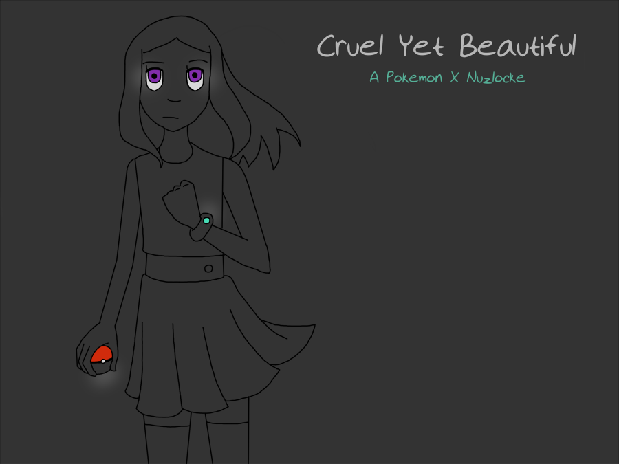 Cruel Yet Beautiful: A Pokemon X Nuzlocke by vera-san