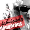 Fabulously Dangerous by DefenderOfMen