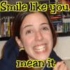 Smile Like You Mean It by fiegmund