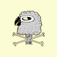 Bird to the Bone