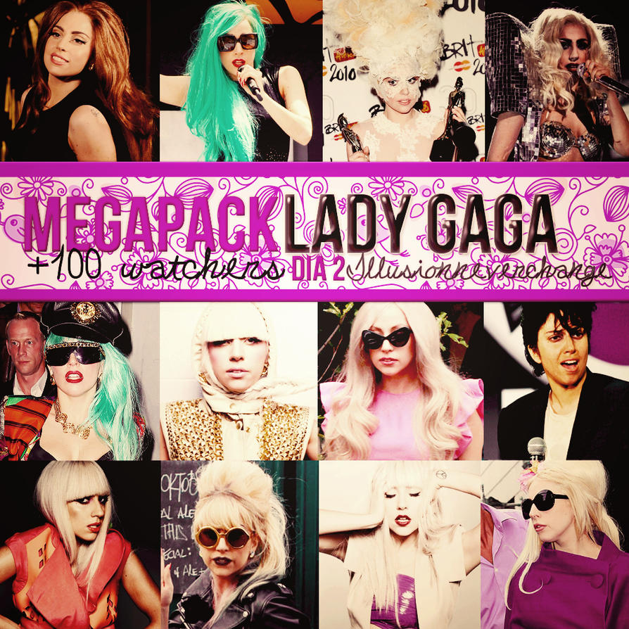Megapack 100 +Watchers Dia 2 Lady Gaga. by IllusionNeverChange