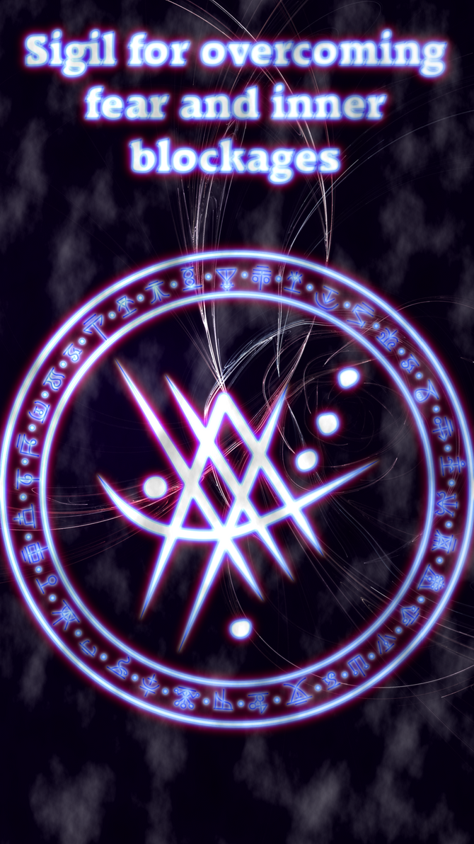 Sigil for overcoming fear and inner blockages by WolfOfAntimony