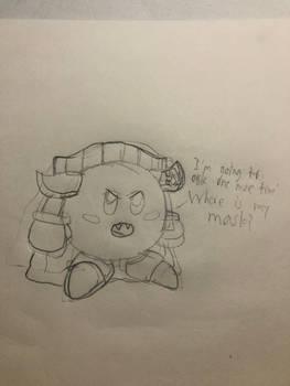 Quick Sketch: Maskess Borb