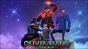Olivia Mann and the Crystal Mercs?